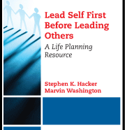 Lead Self Before Leading Others: A Life Planning Resource